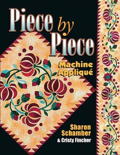 9781574329230: Piece by Piece Machine Applique