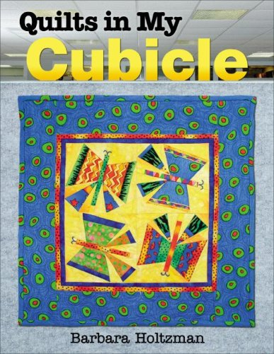 9781574329636: Quilts In My Cubicle