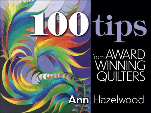 9781574329643: 100 Tips from Award Winning Quilters
