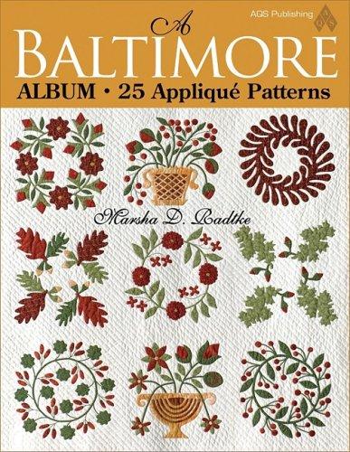 A Baltimore Album: 25 Applique Patterns: Radtke, Marsha D.