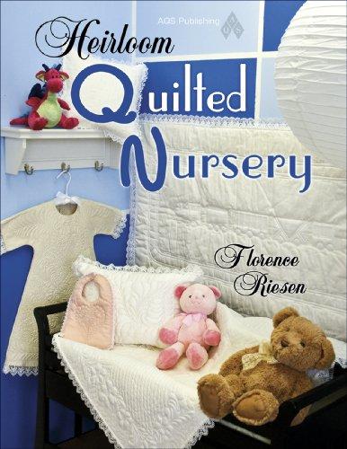 9781574329841: Heirloom Quilted Nursery