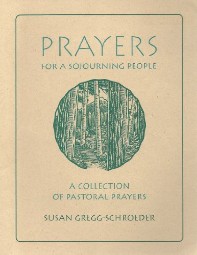 9781574380156: Prayers for a Sojourning People: A Collection of Pastoral Prayers