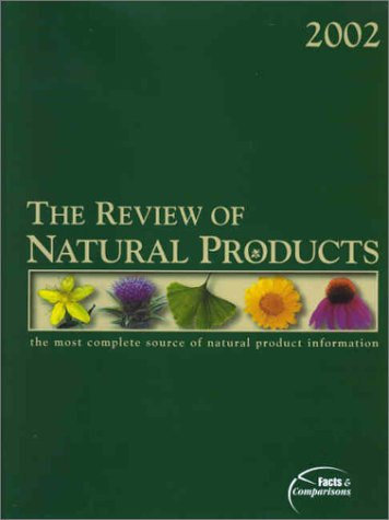 9781574391176: Review of Natural Products: The Most Complete Source of Natural Product Information, 2002