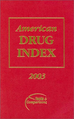 9781574391336: American Drug Index 2003
