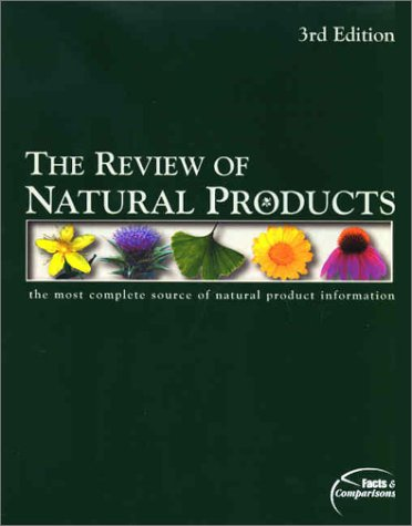 The Review of Natural Products: The Most: Facts; Comparisons