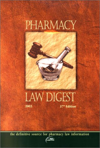 9781574391541: Pharmacy Law Digest
