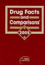 Drug Facts and Comparisons 2005 (Drug Facts: Facts and Comparisons