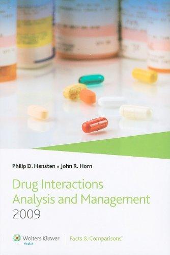 Hansten and Horns Drug Interactions Analysis and Management, by Hansten, 4th Edition: Hansten, ...