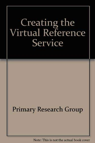 Creating the Virtual Reference Service: Primary Research Group