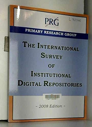 The International Survey of Institutional Digital Repositories: None Stated