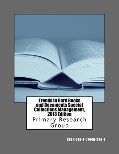9781574402261: Trends in Rare Books and Documents Special Collections Management, 2013 Edition