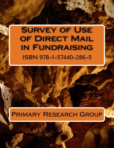 Survey of Use of Direct Mail in Fundraising: Primary Research Group