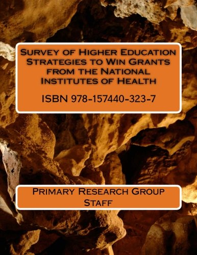 Survey of Higher Education Strategies to Win Grants from the National Institutes of Health (...