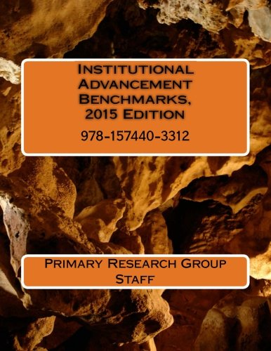 Institutional Advancement Benchmarks, 2015 Edition: Primary Research Group Staff