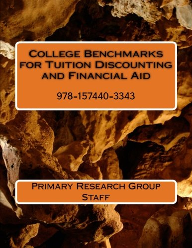 9781574403343: College Benchmarks for Tuition Discounting and Financial Aid