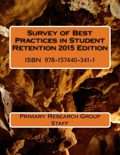 9781574403411: Survey of Best Practices in Student Retention 2015 Edition