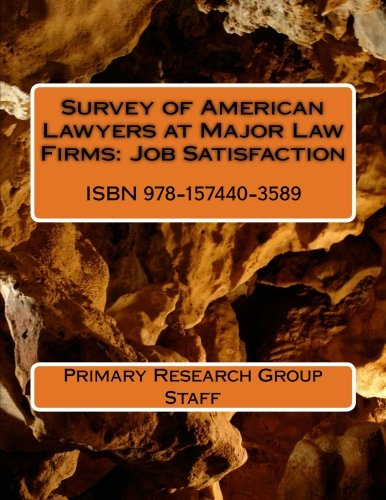 9781574403589: Survey of American Lawyers at Major Law Firms: Job Satisfaction
