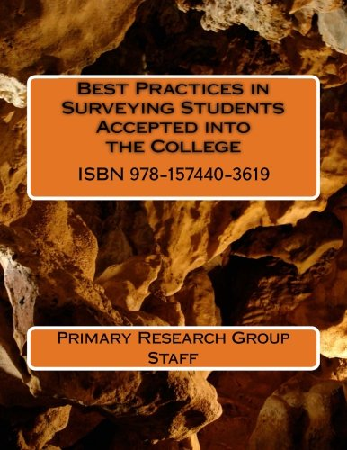 9781574403619: Best Practices in Surveying Students Accepted into the College