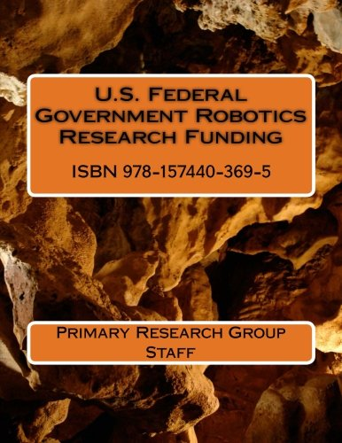 9781574403695: U.S. Federal Government Robotics Research Funding