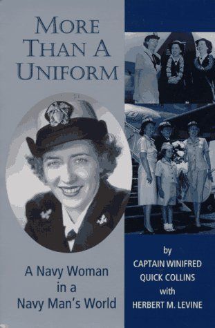 9781574410228: More Than a Uniform: A Navy Woman in a Navy Man's World