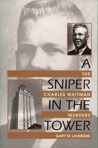 A Sniper in the Tower: The Charles: Lavergne G