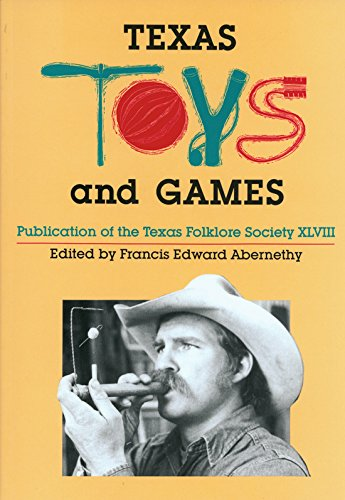 Texas Toys and Games: Francis E Abernethy