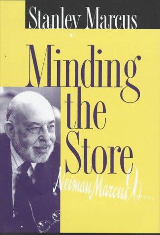 Minding the Store, A Memoir