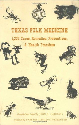 9781574410563: Texas Folk Medicine