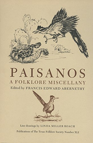 9781574410594: Paisanos (Publications of the Texas Folklore Society (Hardcover))
