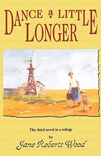 9781574410808: Dance a Little Longer (Lucinda Richards Trilogy)