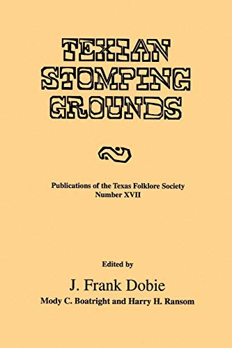 9781574410891: Texian Stomping Grounds (Publications of the Texas Folklore Society)