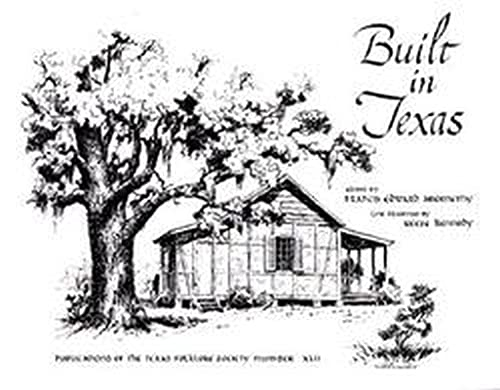 9781574410921: Built in Texas (Publications of the Texas Folklore Society (Paperback))