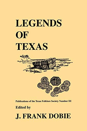 9781574410938: Legends of Texas (Publications of the Texas Folklore Society (Paperback))