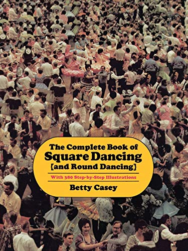 9781574411195: The Complete Book of Square Dancing