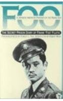 Foo, A Japanese-American Prisoner of the Rising Sun: The Secret Prison Diary of Frank 'Foo&#...