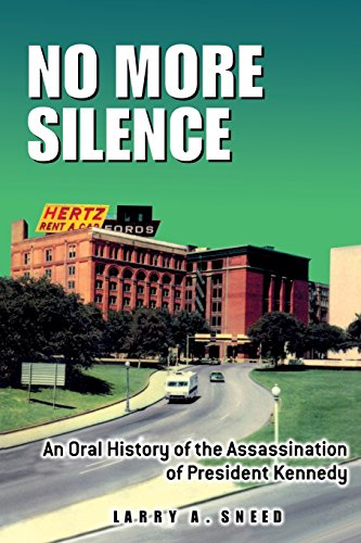 9781574411485: No More Silence: An Oral History of the Assassination of President Kennedy