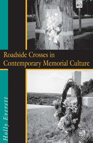 9781574411508: Roadside Crosses in Contemporary Memorial Culture