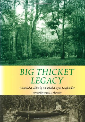 9781574411560: Big Thicket Legacy (Temple Big Thicket Series)