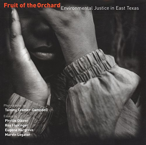9781574412154: Fruit of the Orchard: Environmental Justice in East Texas