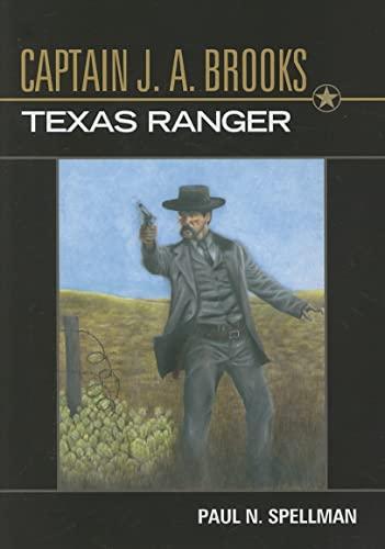 9781574412277: Captain J.A. Brooks, Texas Ranger (Frances B. Vick Series)