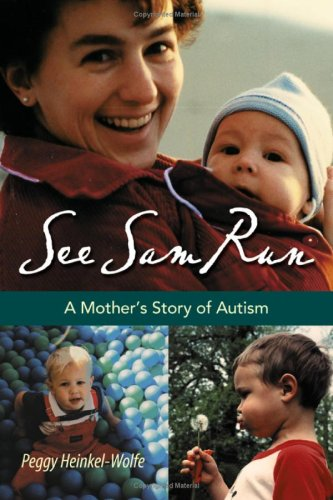 9781574412444: See Sam Run: A Mother's Story of Autism (Mayborn Literary Nonfiction Series)