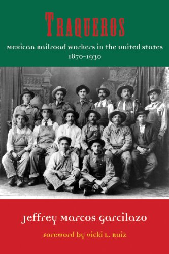 9781574414646: Traqueros: Mexican Railroad Workers in the United States, 1870-1930 (Al Filo: Mexican American Studies Series)