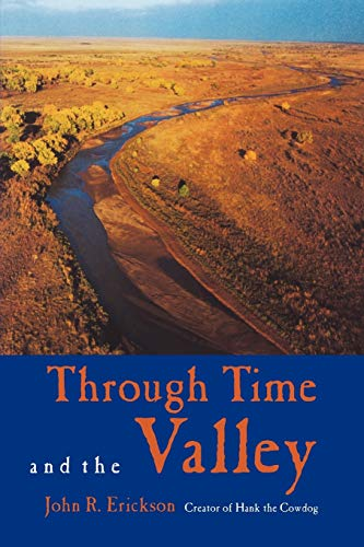 9781574415094: Through Time and the Valley (Western Life)