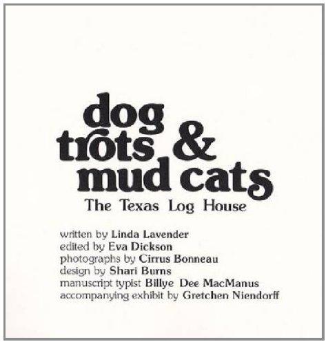9781574415292: Dog Trots & Mud Cats: The Texas Log House