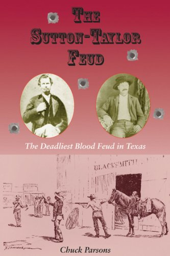 9781574415346: The Sutton-Taylor Feud: The Deadliest Blood Feud in Texas (A.C. Greene Series)