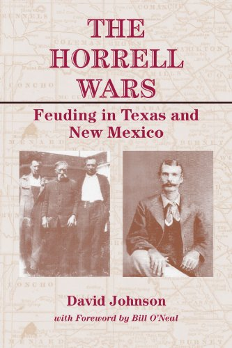 The Horrell Wars: Feuding in Texas and New Mexico (A.C. Greene Series): Johnson, David