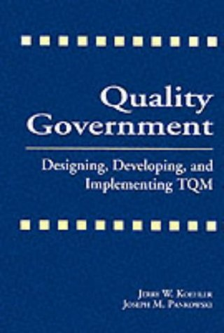 9781574440133: Quality Government: Designing, Developing, and Implementing TQM (St Lucie)