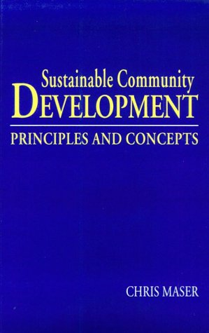 9781574440706: Sustainable Community Development: Principles and Concepts