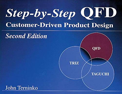 9781574441109: Step-by-Step QFD: Customer-Driven Product Design, Second Edition
