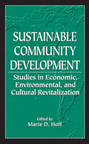 9781574441291: Sustainable Community Development: Studies in Economic, Environmental, and Cultural Revitalization